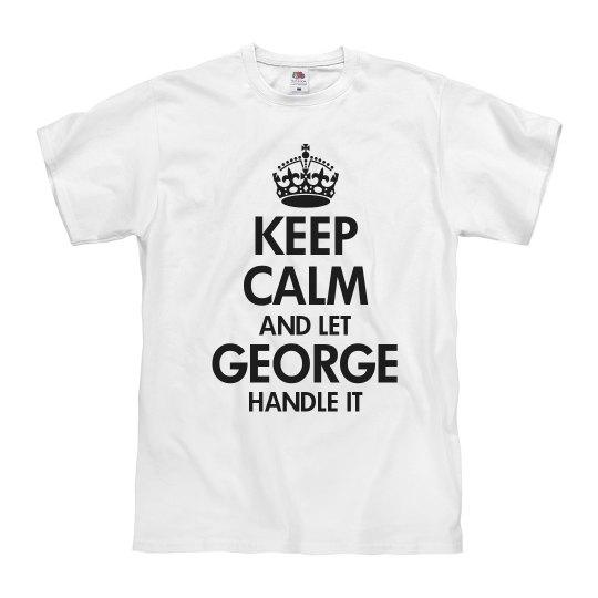 Let george handle it