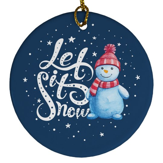 Let It Snow Christmas Snowman
