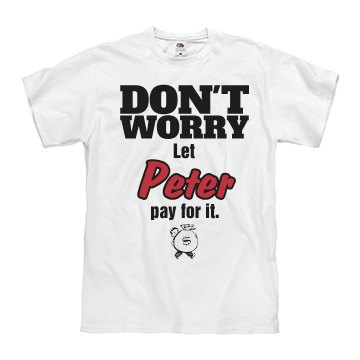 Let PETER pay for it!