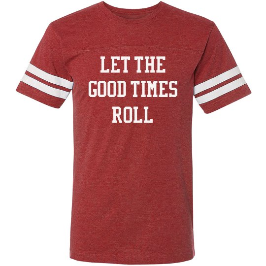 Let The Good Times Roll Vintage Sport