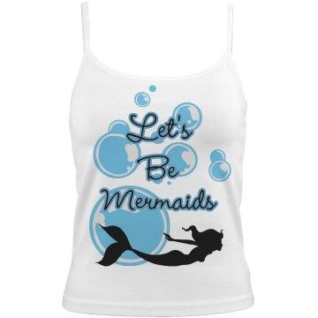 Let's Be Mermaids Strap