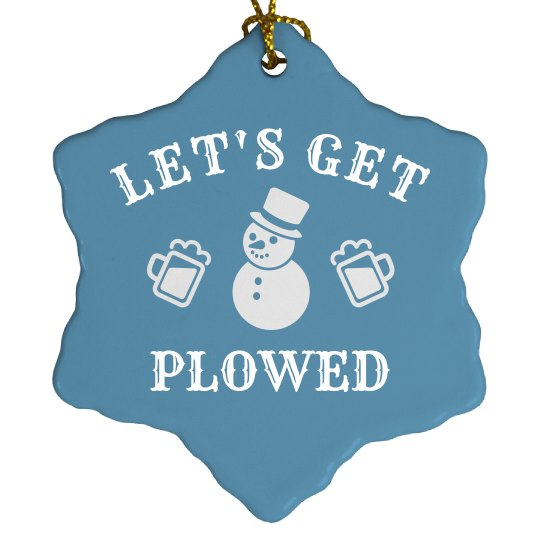 Let's Get Plowed Already