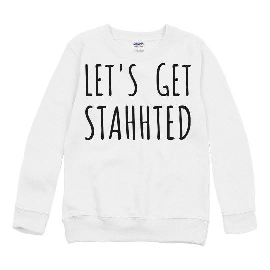 Let's Get Started Sweatshirt: KIDS