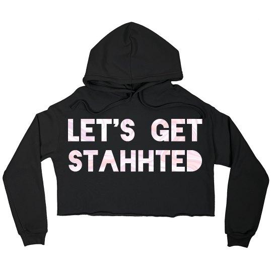 LET'S GET STARTED Sweatshirt