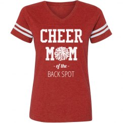 Cheer Mom Of The Back Spot