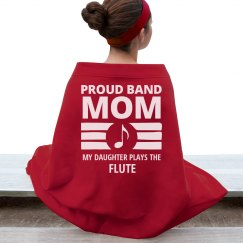 Flute Band Mom's Daughter