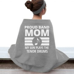 Mom's Son Plays The Tenor Drums