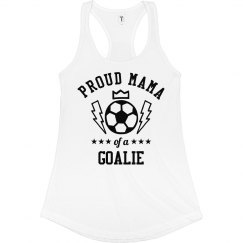 Proud Soccer Mama Of Goalie