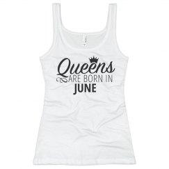 Sexy Queens Are Born In June