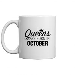 Coffee Queens Are Born In October