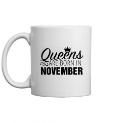 Coffee Queens Are Born In November