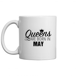 Coffee Queens Are Born In May