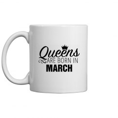 Coffee Queens Are Born In March