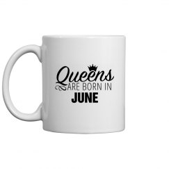 Coffee Queens Are Born In June