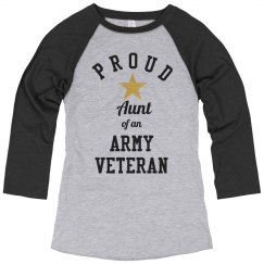 Proud Aunt Of An Army Vet