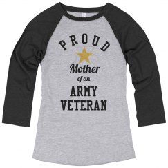 Proud Mother Of An Army Vet