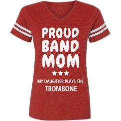 Proud Trombone Band Mom