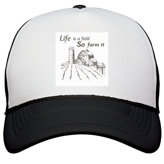 Life is a field trucker