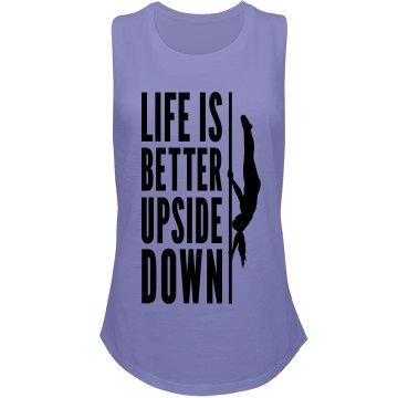 Life Is Better Upside Down Tank