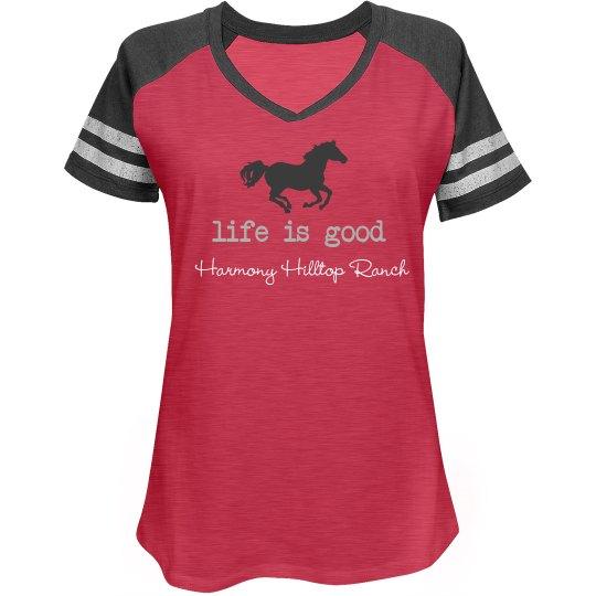 Life is Good Harmony Hilltop Ranch