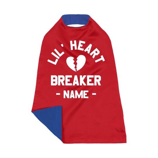 Lil' Heart Breaker Custom Name Gift
