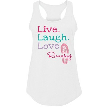 Live Laugh Love Running