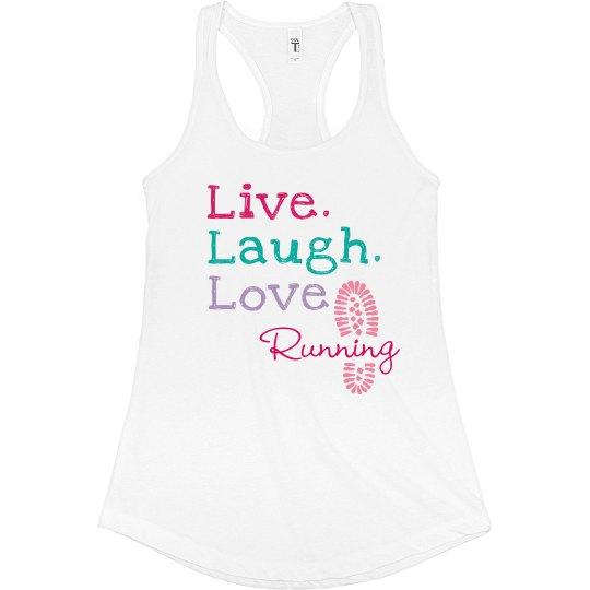 Live Laugh Love Running