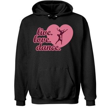 Live Love Dance Hoodie