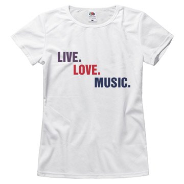 Live, love, music