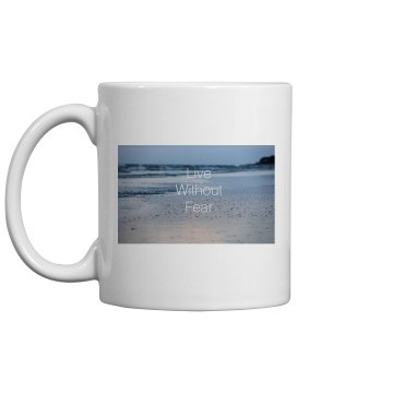 Live Without Fear Mug