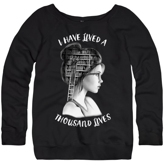 Lived A Thousand Lives -  Ladies Book Lover Sweatshirt
