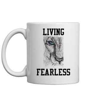 Living Fearless 11 oz Coffee Mug