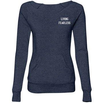 Living Fearless (Misses) Fleece Wideneck Sweatshirt