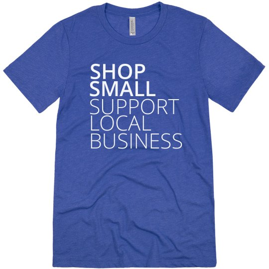 Local Business Support Tee