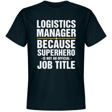 Logistics Manager Shirt