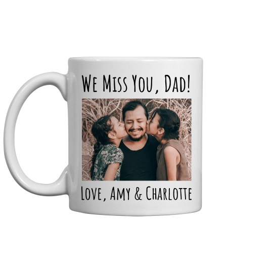 Long Distance Gift For Dad Custom
