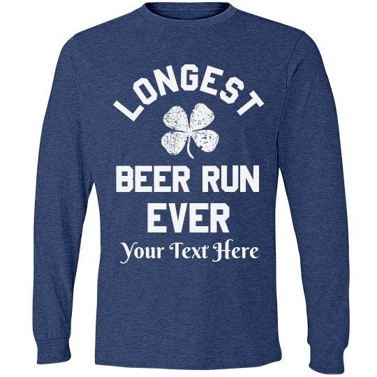 Longest Beer Run Funny St. Pat Race