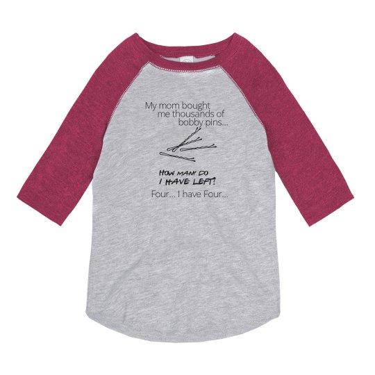 Lost My Bobby Pins T-Shirt