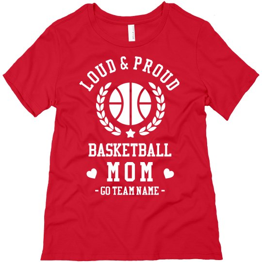 Loud & Proud Custom Basketball Mom