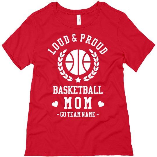 Loud & Proud Custom Basketball Mom