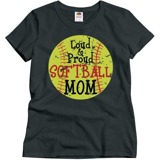 Loud & Proud Softball Mom