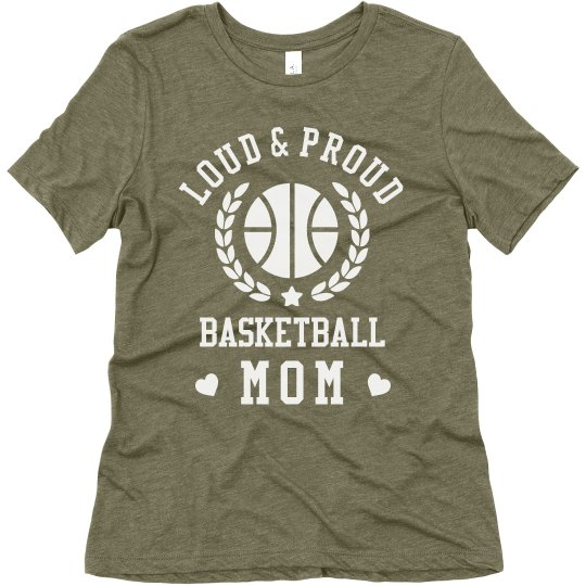Loud N' Proud Basketball Mom Tee