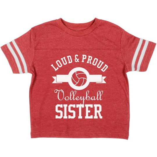 Loud Proud Volleyball Sister