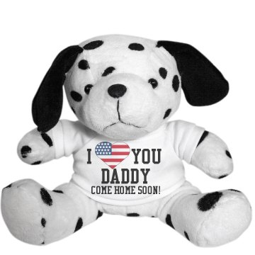 Love Daddy Come Home Soon