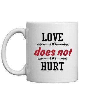 Love Does Not Hurt Mug