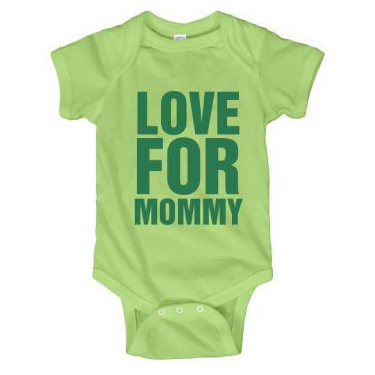 Love For Mommy Onesie