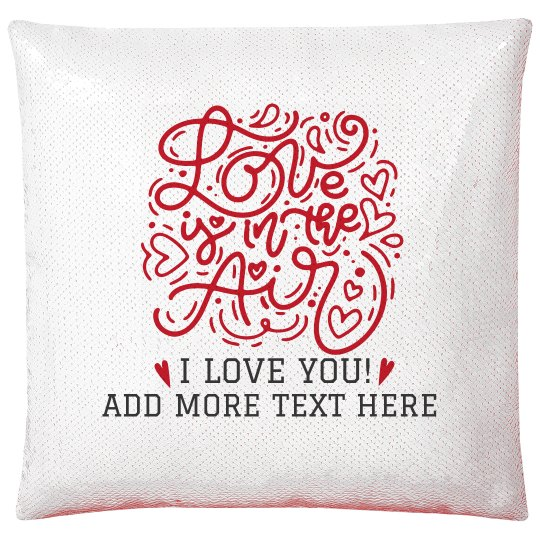 Love Is In The Air Custom Sequin Pillowcase