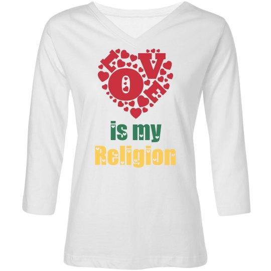 Love is my religion Custom