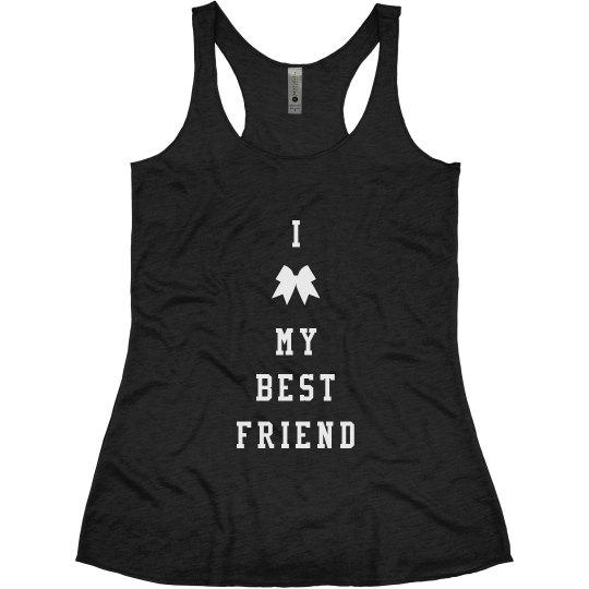 Love My Best Friend Cheerleader