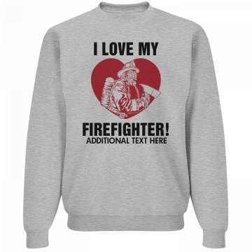 Love My Firefighter